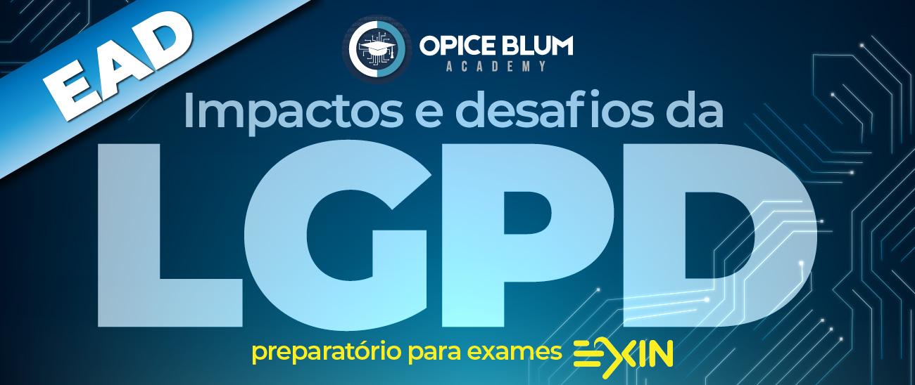 Impactos e desafios da LGPD - Preparatório para exames EXIN - EAD