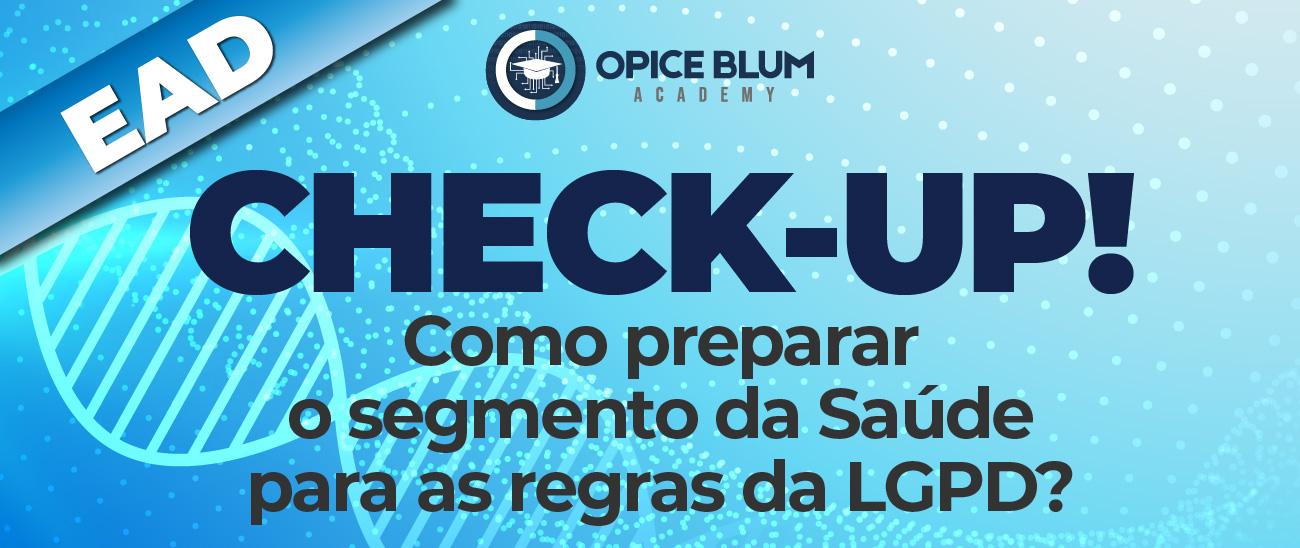 Check-up! Como preparar o segmento da Saúde para as regras da LGPD? - EAD