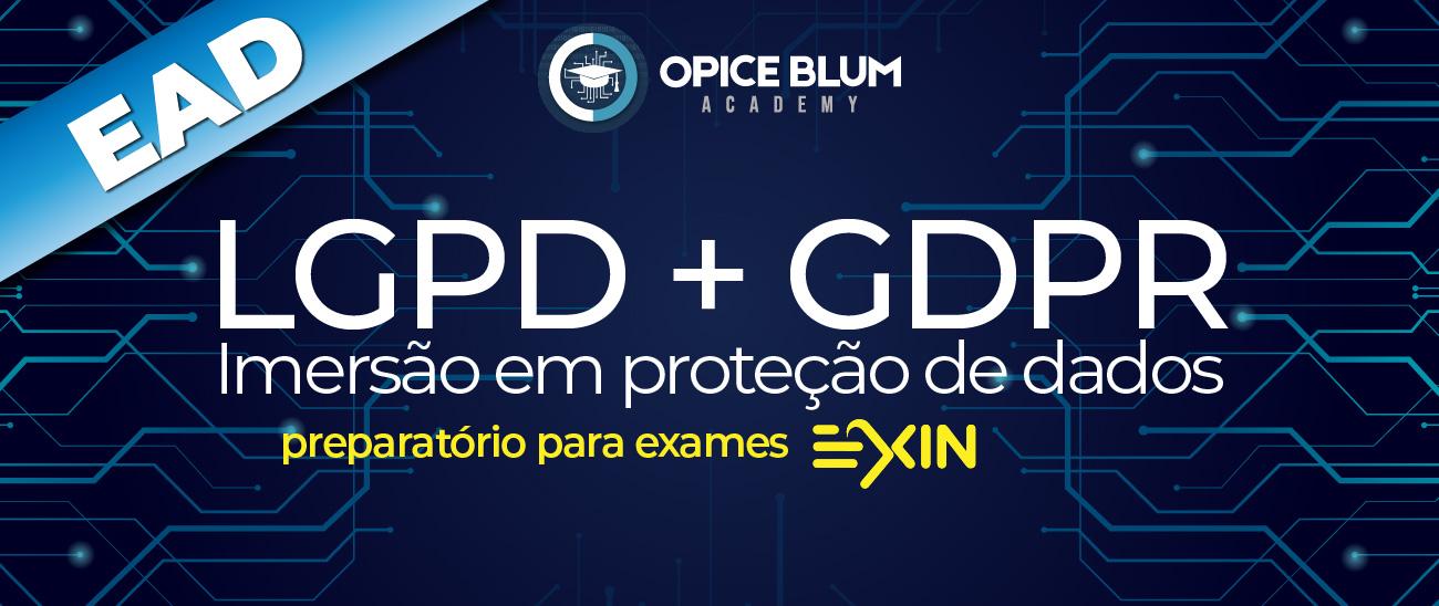 LGPD + GDPR - Imersão em proteção de dados - Preparatório para exames EXIN - EAD