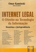 Internet Legal – O Direito na Tecnologia da Informação