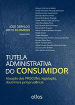 Tutela Administrativa do Consumidor – Atuação dos PROCONs, legislação, doutrina e jurisprudência