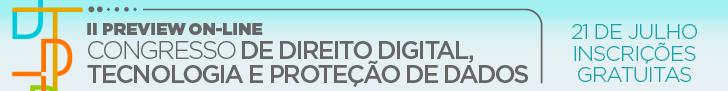 II Preview On-line do Congresso de Direito Digital, Tecnologia e Proteção de Dados