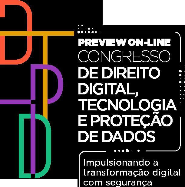 Preview online: Congresso de Direito Digital, Tecnologia e Proteção de Dados