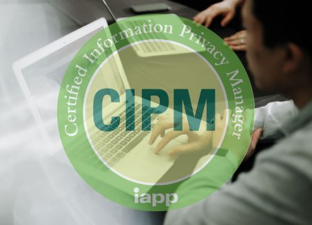 CIPM - Certified Information Privacy Manager