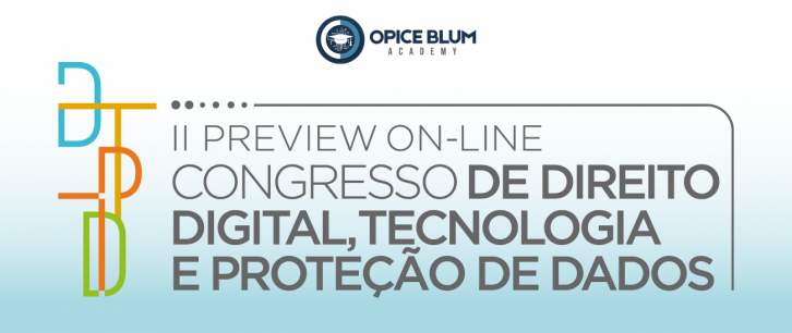 II Preview On-line Congresso de Direito Digital, Tecnologia e Proteção de Dados